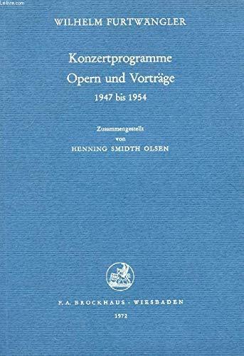 9783765302596: Konzertprogramme, Opern und Vorträge 1947 bis 1954.