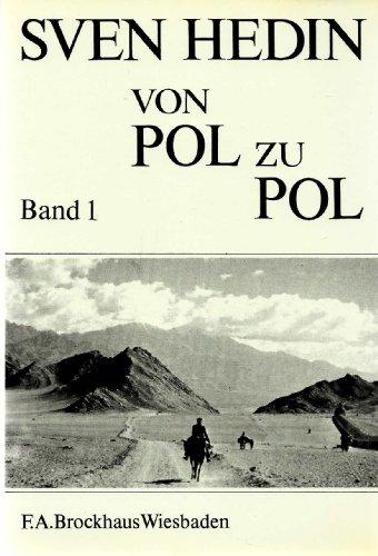 9783765303197: Von Pol zu Pol. Ausgabe in 2 Bänden. Neuauflage der ersten Ausgabe 1911/12