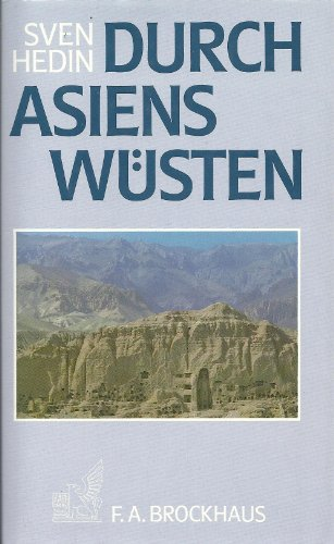 Durch Asiens Wüsten: Sven Hedin