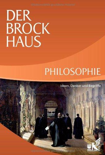 9783765305726: Der Brockhaus Philosophie: Ideen, Denker und Begriffe