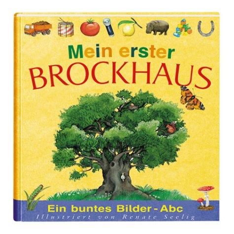 9783765315466: Mein erster Brockhaus. Ein buntes Bilder- ABC.