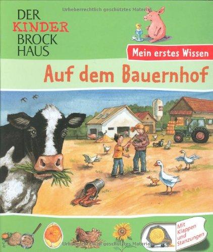 9783765317729: Der Kinder Brockhaus. Auf dem Bauernhof: Mein erstes Wissen. Mit Stanzungen