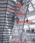 9783765320613: Der neue Reichstag