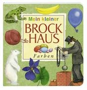 9783765325625: Mein kleiner Brockhaus/ Farben