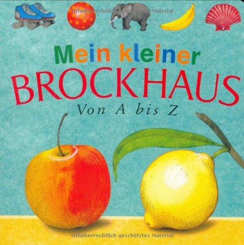 9783765326028: Mein kleiner Brockhaus. Von A bis Z