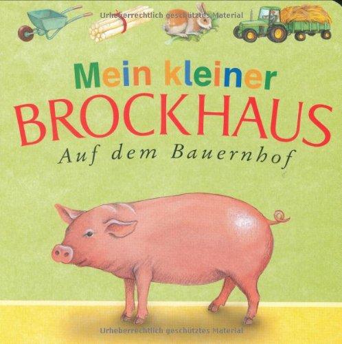9783765326325: Mein kleiner Brockhaus. Auf dem Bauernhof