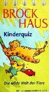 9783765326417: Brockhaus Kinderquiz Die wilde Welt der Tiere: 120 Fragen