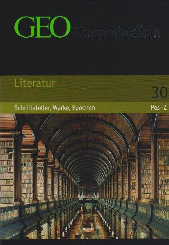 Wer...BuchZustand sehr gut GEO Themenlexikon 30 Literatur Schriftsteller