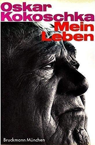 Mein Leben. Vorwort und dokumentarische Mitarbeit von Remigius Netzer.: Kokoschka, Oskar