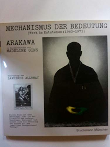 Mechanismus Der Bedeutung (Werk Im Entstehen: 1963-1971.) The Mechanism of Meaning (Work in ...