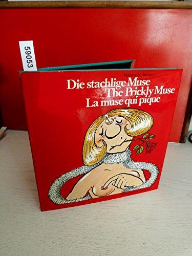 9783765415661: Die Stachelige Muse =: The prickly muse : 30 Karikaturisten (German Edition)