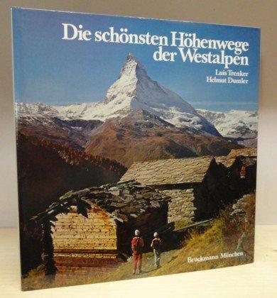 9783765416972: Die schönsten Höhenwege der Westalpen (German Edition)