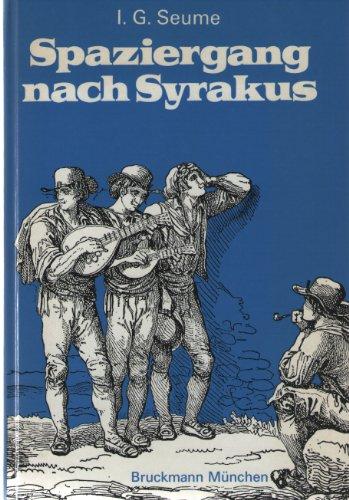 Spaziergang nach Syrakus: Seume Johann, Gottfried: