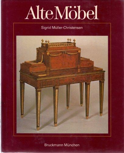 9783765418365: Alte Möbel. Vom Mittelalter bis zum Jugendstil