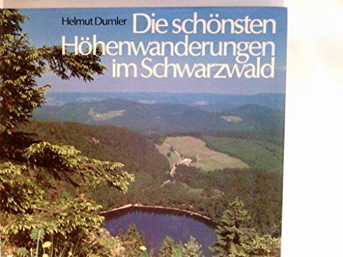 9783765418419: Die schönsten Höhenwanderungen im Schwarzwald.