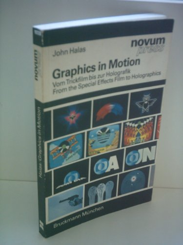 9783765418464: Graphics in Motion: From the Special Effects Film to Holographics