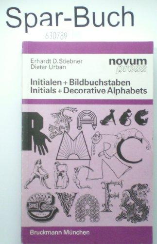 Beispielbild für Initialen + Bildbuchstaben. Initials & Decorative Alphabets zum Verkauf von medimops