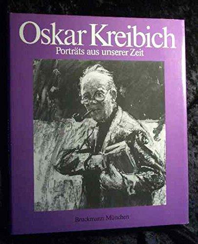 9783765420023: Oskar Kreibich. Porträts aus unserer Zeit