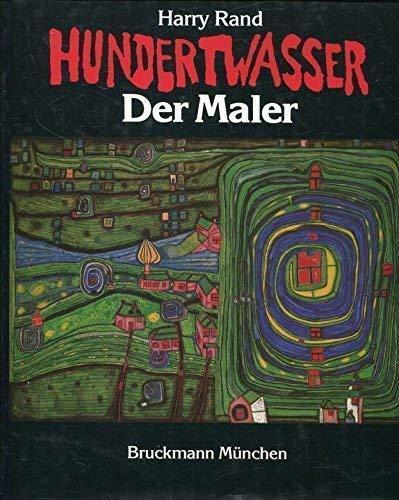 9783765420757: Hundertwasser der Maler.