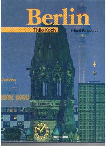 Berlin : deutsch. englisch / Text: Thilo: Koch, Thilo und