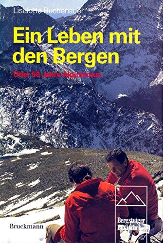 9783765424373: Ein Leben mit den Bergen.