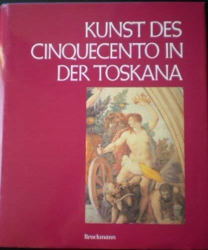 Kunst des Cinquecento in der Toskana (Italienische Forschungen) (Italian Edition): Giuliano ...