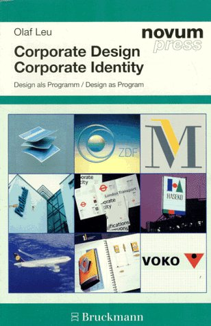9783765426346: Corporate Design: Design als Programm = Corporate identity, corporate design : design as program (Novum Press) (German Edition)