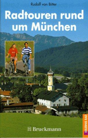 Radtouren rund um München : Circa 50: Bitter, Rudolf von