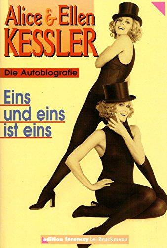 9783765428807: Eins und Eins ist Eins. Die Kessler-Zwillinge. Die erste Autobiographie
