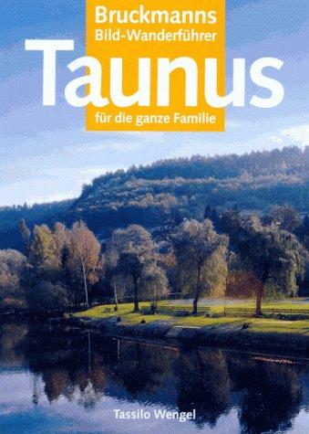 9783765429569: Die schönsten Wanderungen im Taunus