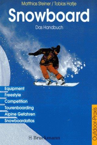 9783765429613: Snowboard.