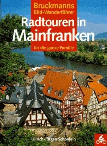9783765429736: Radtouren in Mainfranken. Für die ganze Familie