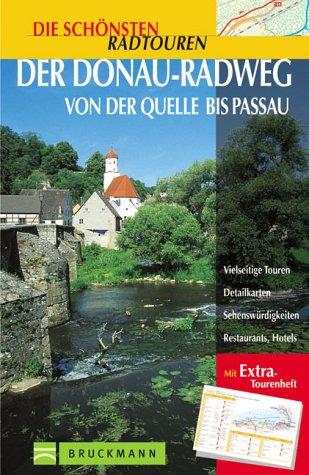 9783765433887: Der Donau-Radweg von der Quelle bis Passau. Die sch�nsten Radtouren.