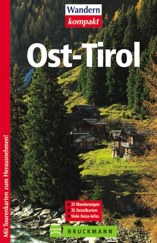 9783765436567: Osttirol. 35 Wanderungen. Viele Reise- Infos.