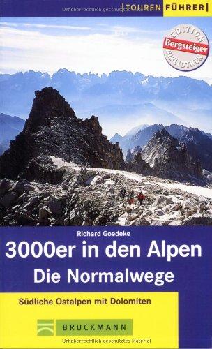 9783765436611: 3000er in den Alpen: Die Normalwege. Südliche Alpen mit Dolomiten