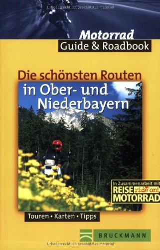 9783765436857: Die schönsten Routen in Ober- und Niederbayern. Touren, Karten, Tipps. 10 Roadbooks zum Heraustrennen