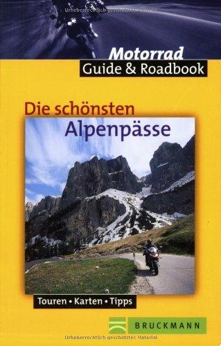 9783765436918: Die schönsten Alpenpässe.