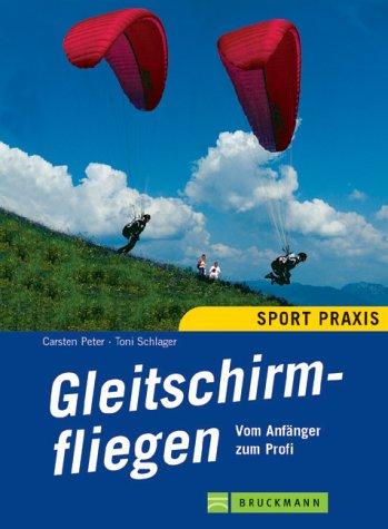 9783765438349: Gleitschirmfliegen.