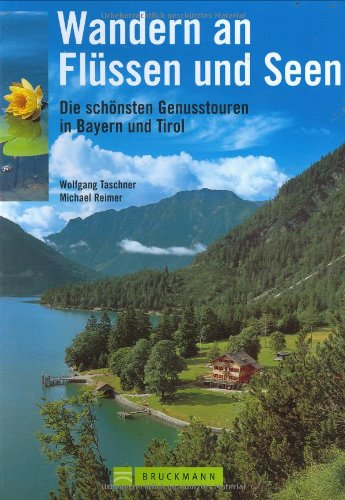 9783765438486: Wandern an Flüssen und Seen