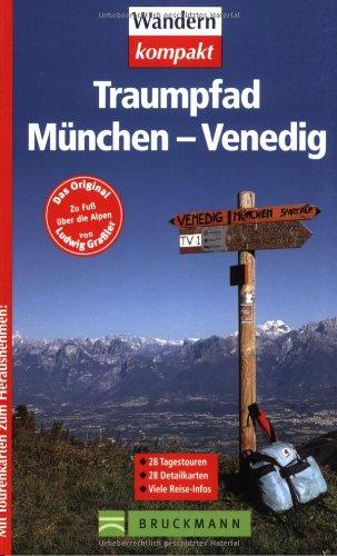 9783765439940: Traumpfad München - Venedig