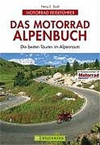 9783765441509: Das Motorrad-Alpenbuch.