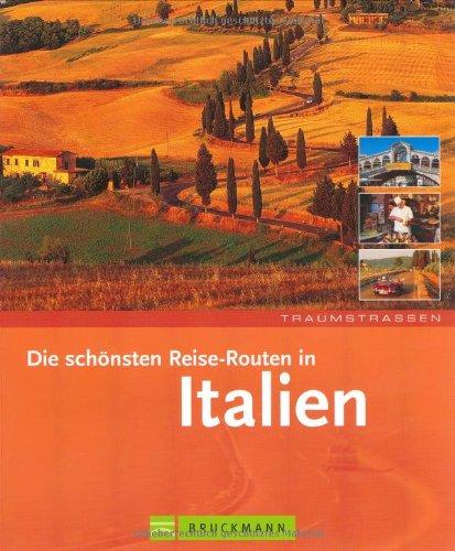 9783765442087: Traumstrassen. Die schönsten Routen in Italien