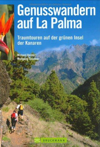 9783765444227: Genusswandern auf La Palma: Traumtouren auf der grünen Insel der Kanaren