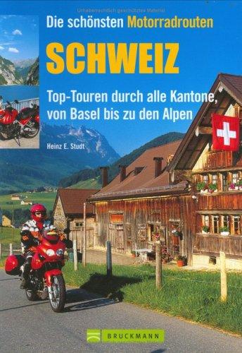 9783765444258: Die schönsten Motorradrouten Schweiz