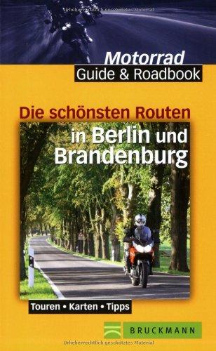 9783765445910: Die schönsten Routen in Berlin und Brandenburg: Touren - Karten - Tipps