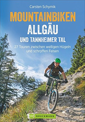 9783765447723: Mountainbiketouren - Biken Allgäu und Tannheimer Tal