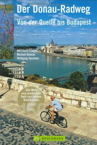 9783765448201: Der Donau-Radweg: Von der Quelle bis Budapest