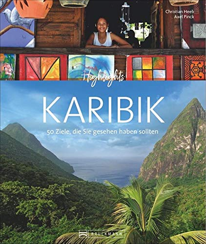 9783765448690: Highlights Karibik: Die 50 Ziele, die Sie gesehen haben sollten