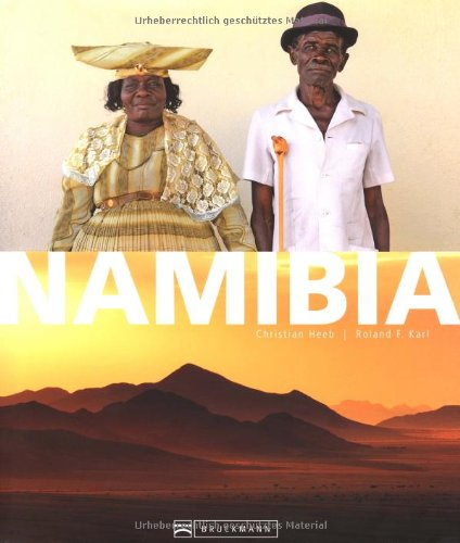 Namibia: Christian Heeb, Roland F. Karl