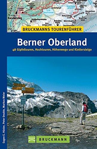9783765450020: Tourenführer Berner Oberland